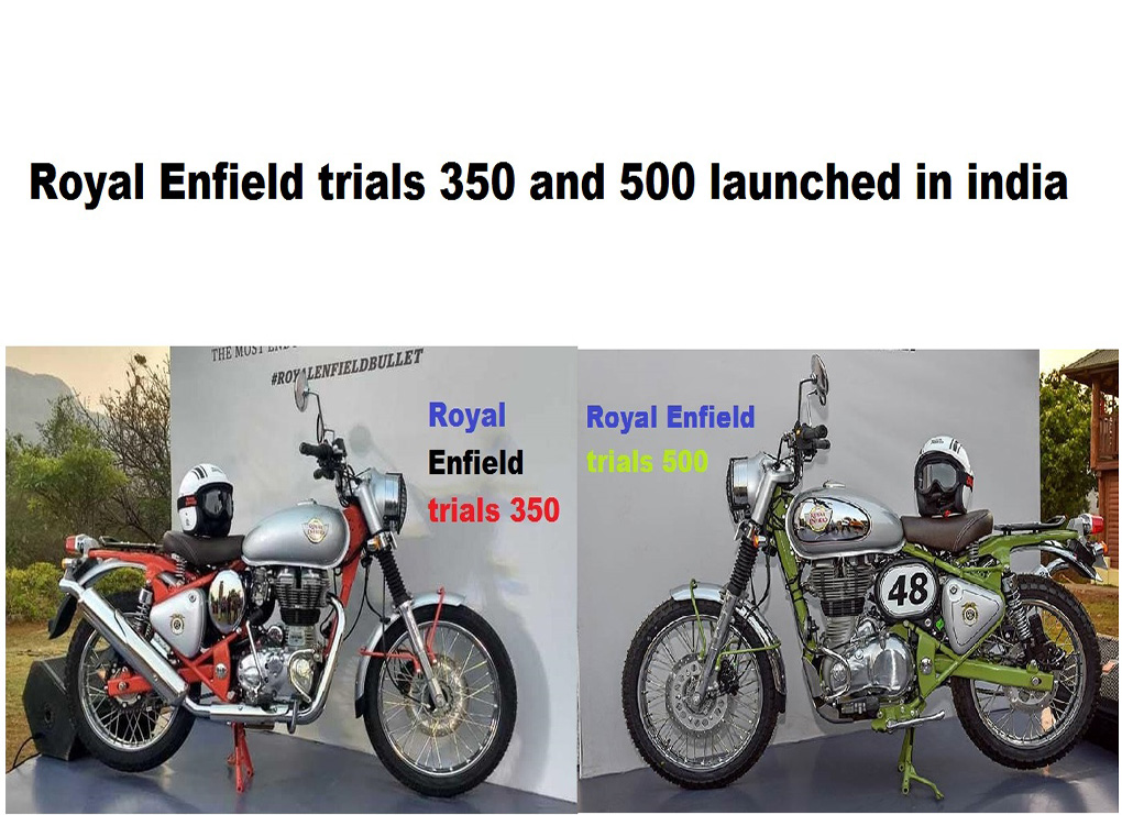 Royal Enfield bullet trials 350 and 500 launched in India