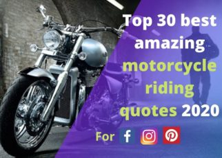 Top 30 best amazing motorcycle riding quotes 2020