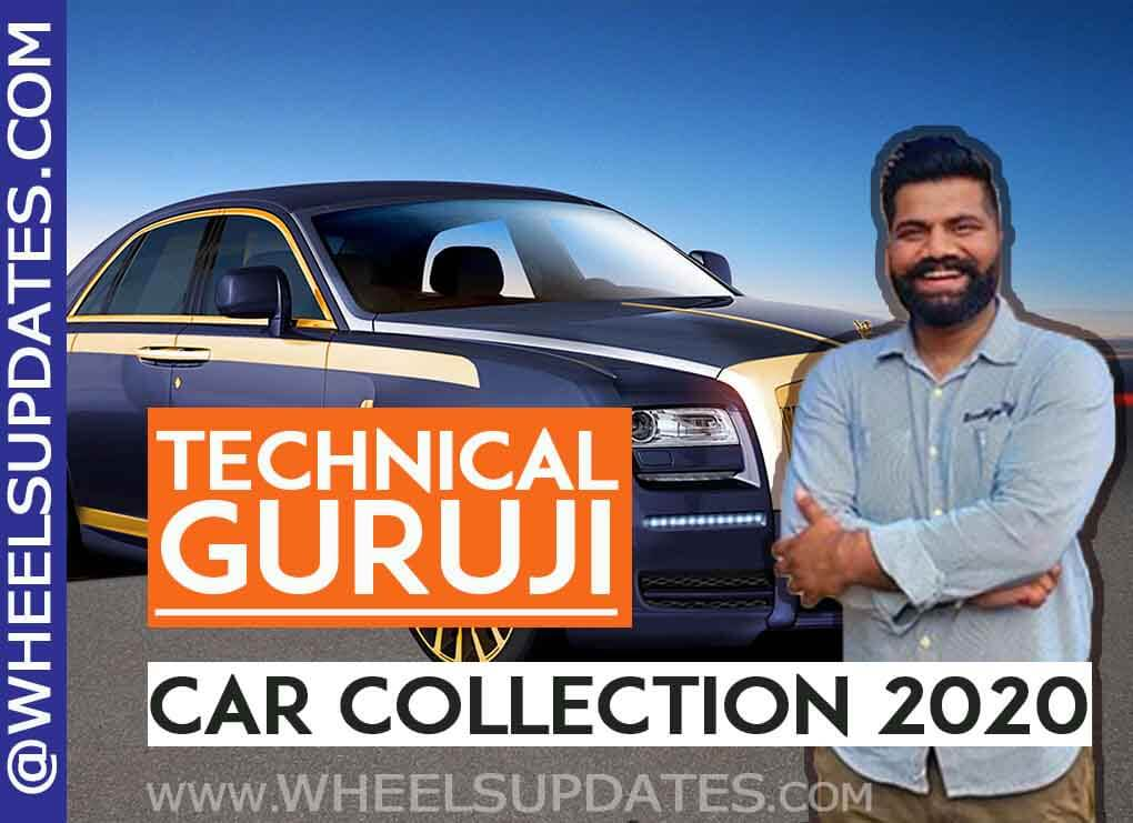 technical guruji car collection in 2020