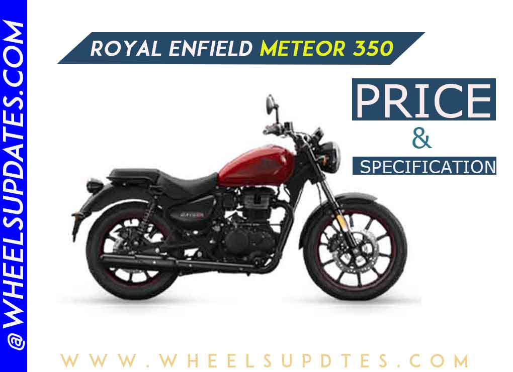 Royal Enfield Meteor 350 price and specification