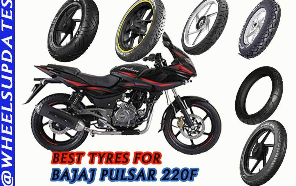 Best tyres for bajaj Pulsar 220F
