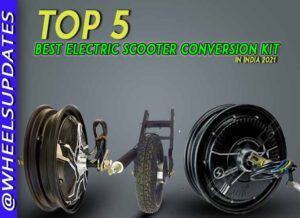 Top 5 Best Electric Scooter Conversion Kit India 2021