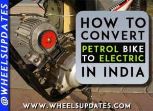 how to convert petrol bike to electric in India